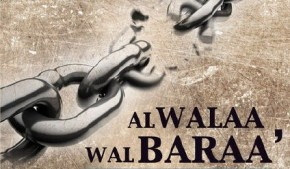 Proofs, Virtues, Fruits for Al-Walaa` wal-Baraa` (Loving and Hating for Allaah's Sake) – Shaikh al-Fawzaan