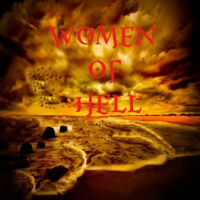 Some Kinds of Women Who Will Go toHell
